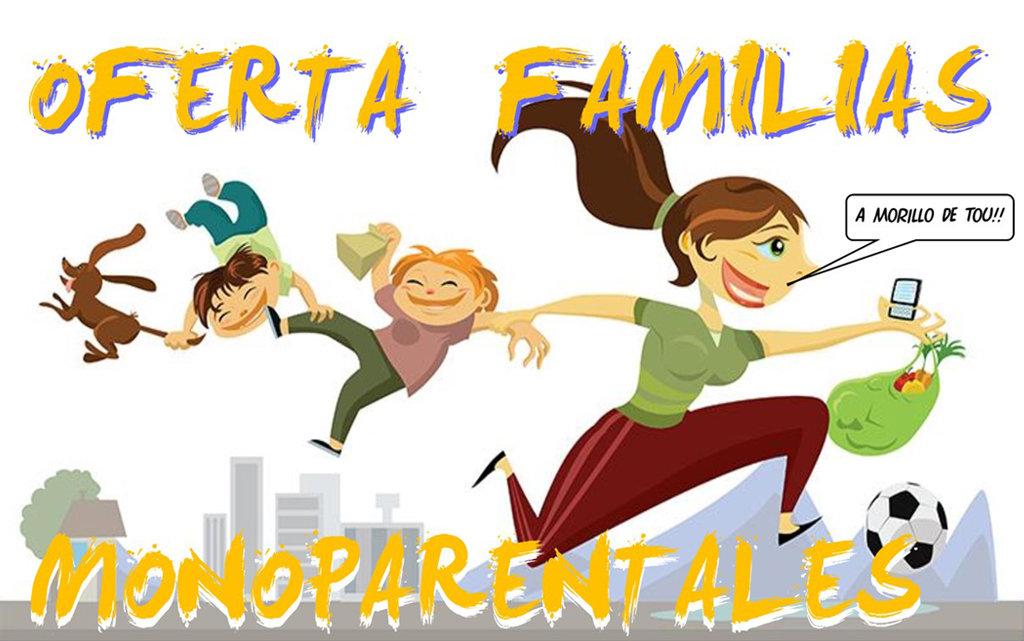 Oferta «familias monoparentales»